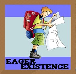 Eager Existance