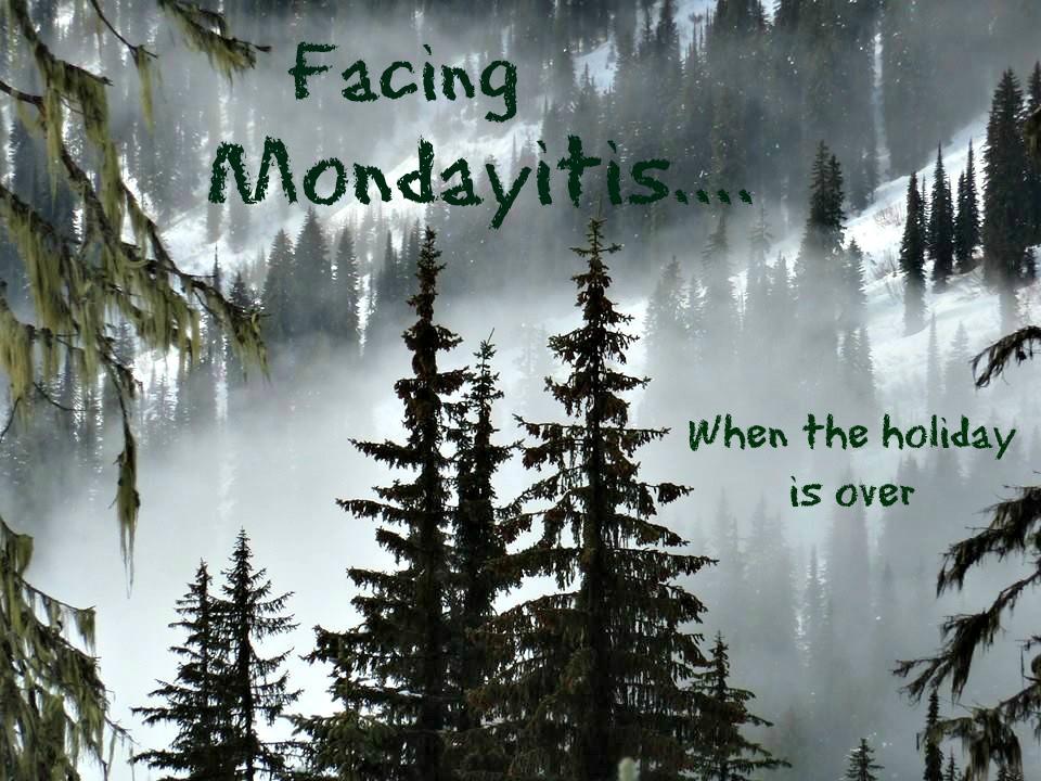 Image: Mondayitis