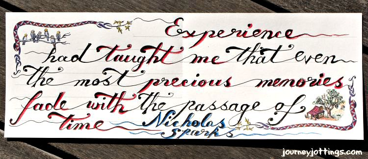 Experience has taught me that memories fade quote