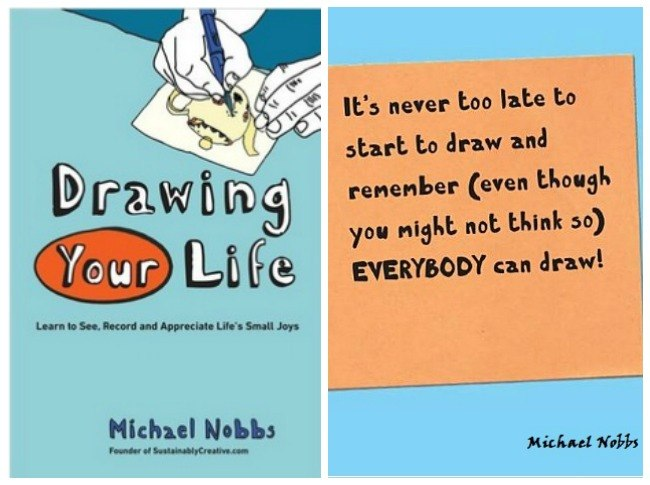 Everyone can draw quote by Michael Nobbs